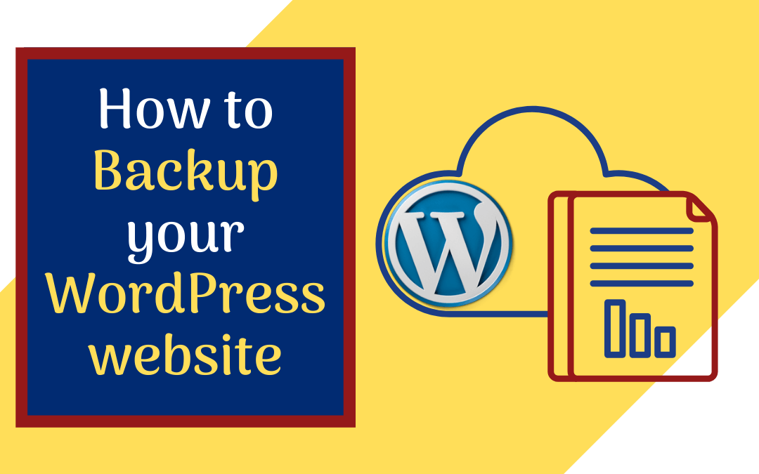 How to Backup a WordPress Site for FREE?