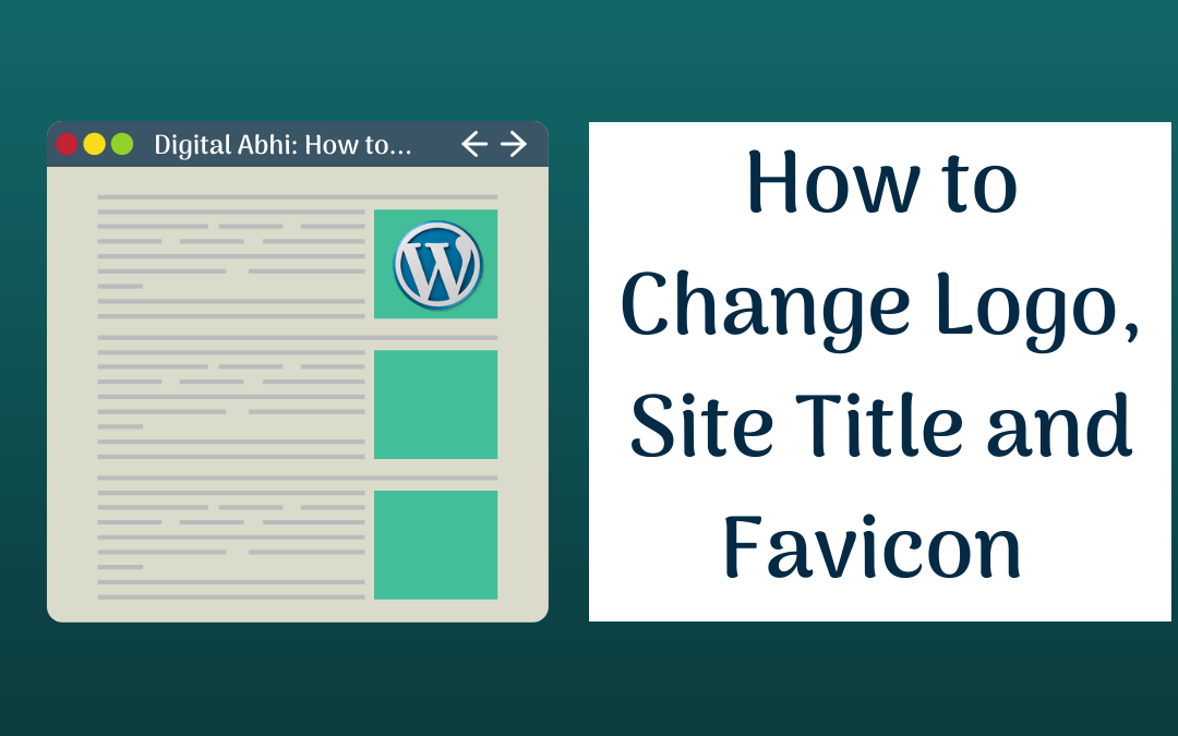 How to Change Logo in WordPress? [Site Title and Favicon]