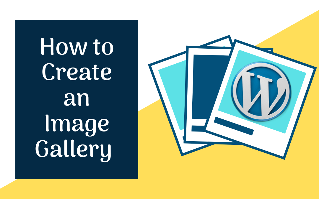 How to Create an Image Gallery in WordPress?