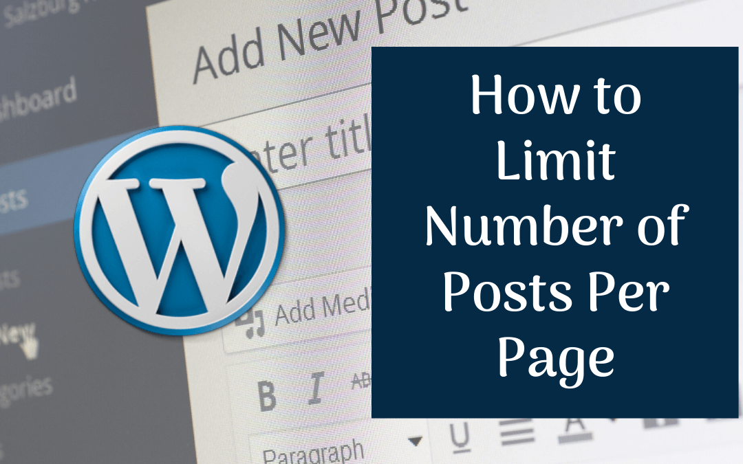 How to Limit Number of Posts per Page in WordPress?
