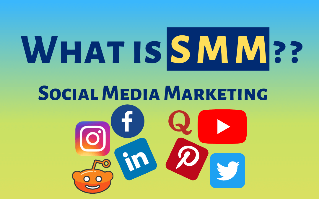 What is SMM or Social Media Marketing?