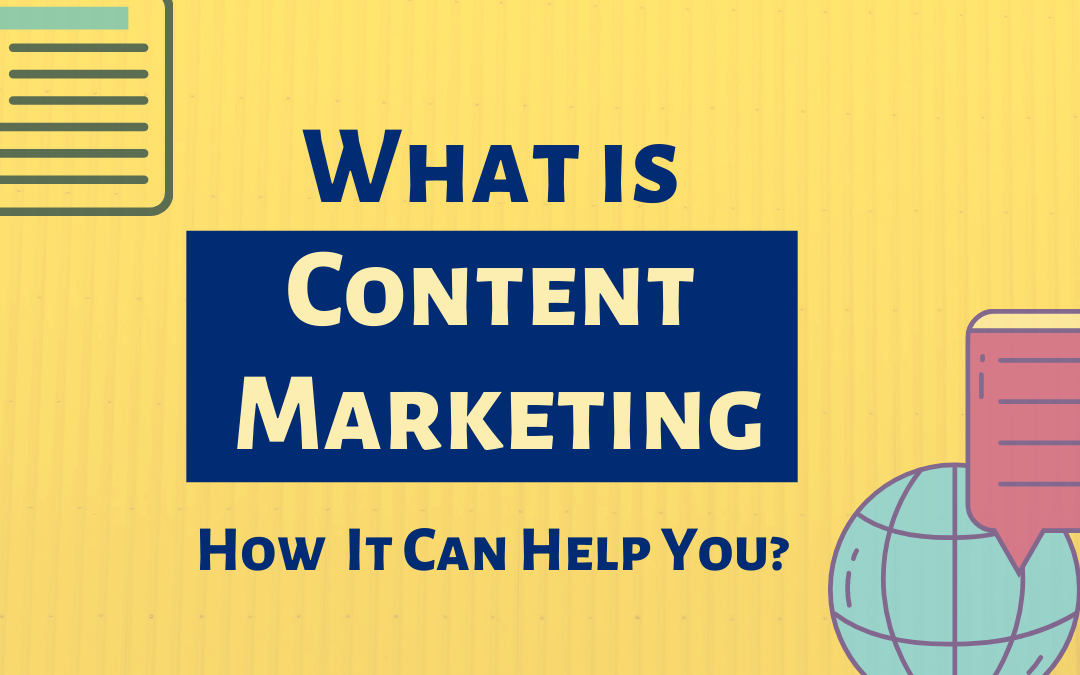 What is Content Marketing? [An Introduction]