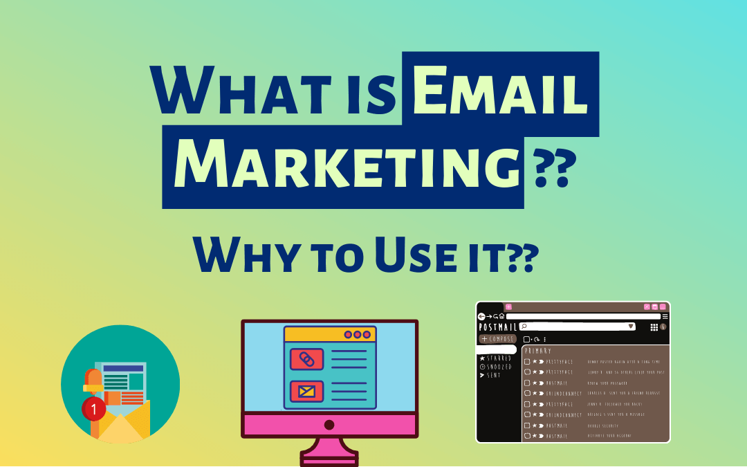 what is email marketing why email marketing