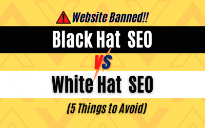 Black Hat vs White Hat SEO | 5 Things You Need to Avoid