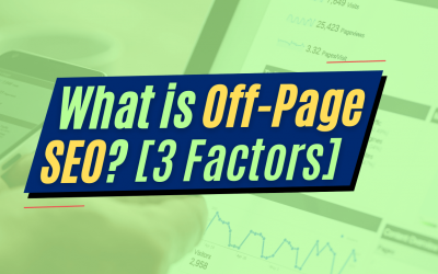 What is Off Page SEO? Ranking Factors for Off-Page Optimization